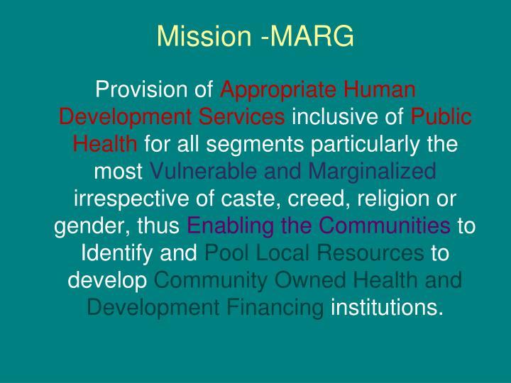 Mission -MARG