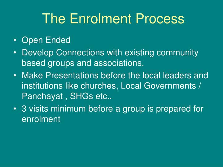 The Enrolment Process