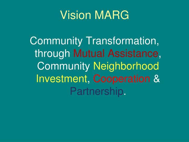 Vision MARG