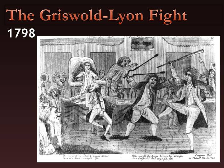 The Griswold-Lyon Fight