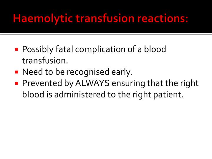 Haemolytic transfusion reactions: