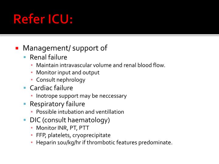 Refer ICU: