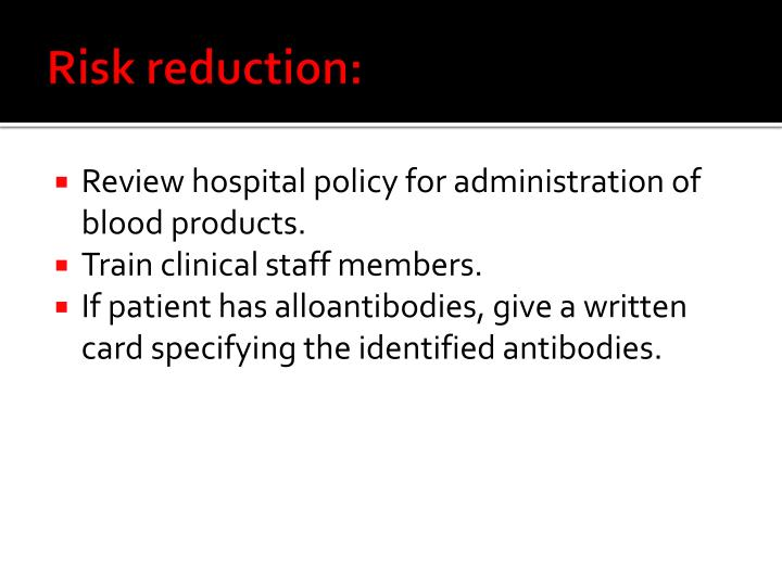 Risk reduction: