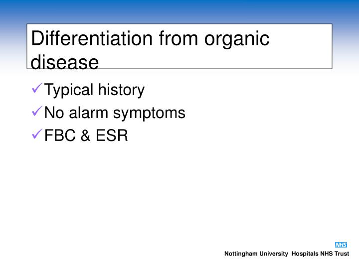 Differentiation from organic disease
