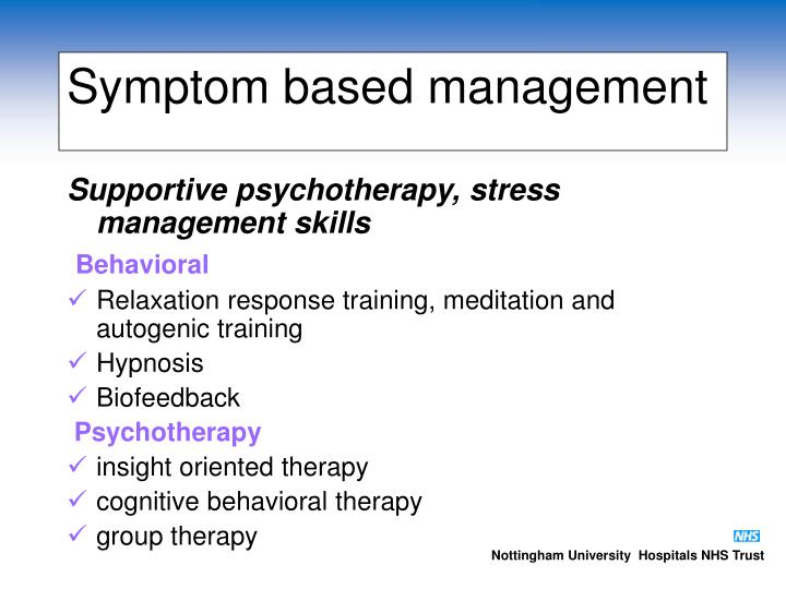 Symptom based management