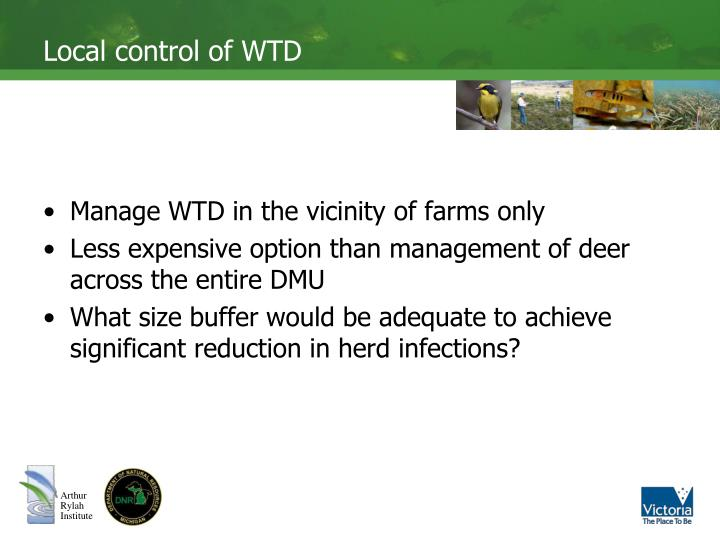 Local control of WTD