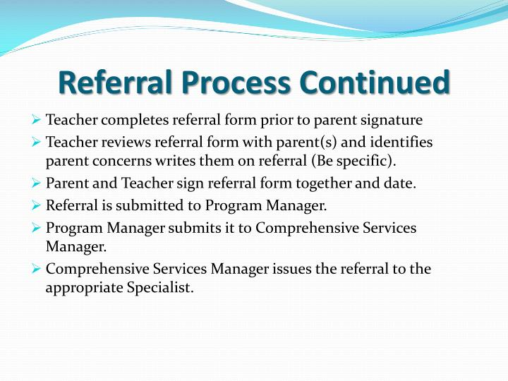 Referral Process Continued
