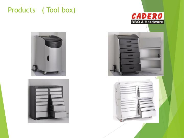 Products   ( Tool box)