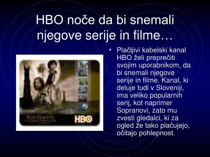 HBO noče da bi snemali njegove serije in filme…