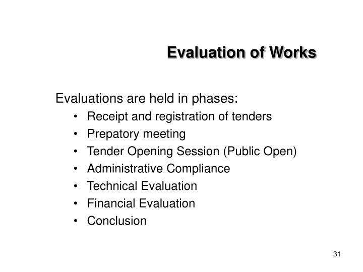 Evaluation of Works