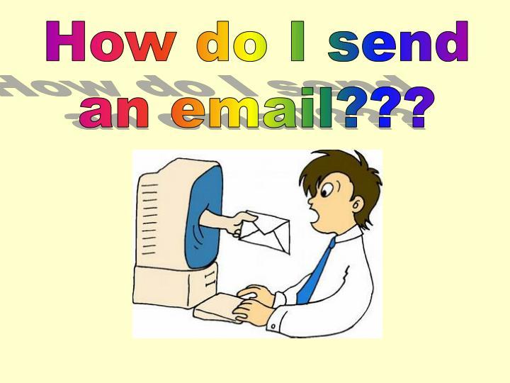 How do I send