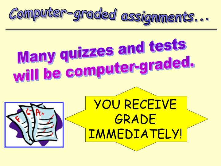 Computer-graded assignments...