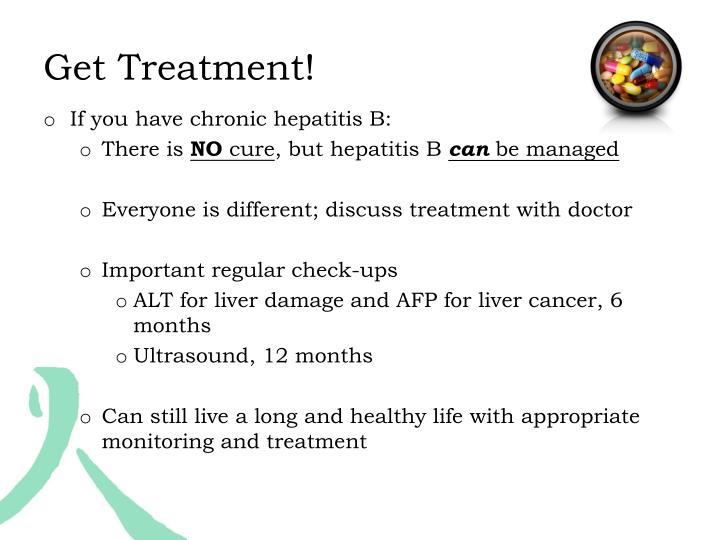 Get Treatment!