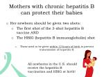 mothers with chronic hepatitis b can protect their babies