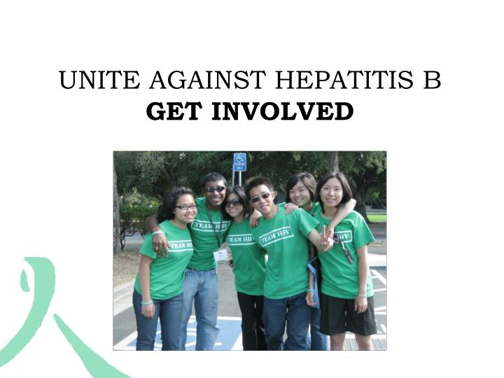 UNITE AGAINST HEPATITIS B