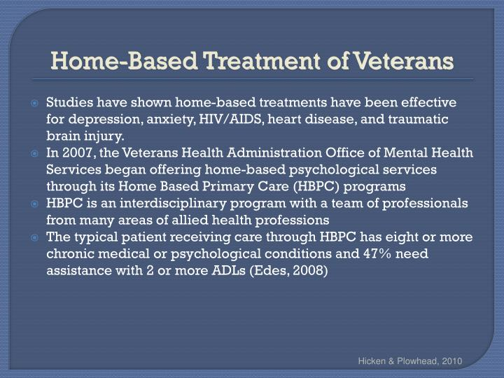 Home-Based Treatment of Veterans