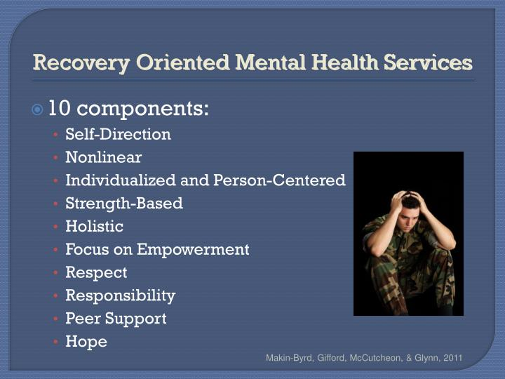 Recovery Oriented Mental Health Services
