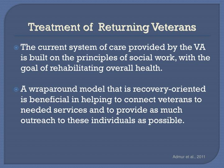 Treatment of  Returning Veterans
