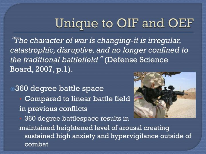 Unique to OIF and OEF