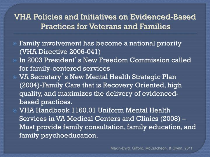 VHA Policies and Initiatives on Evidenced-Based Practices for Veterans and Families