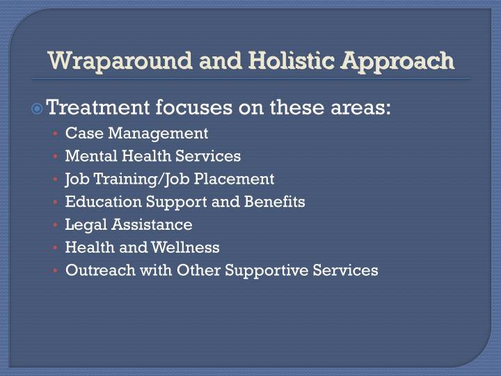 Wraparound and Holistic Approach