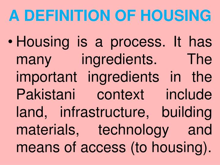 A definition of housing