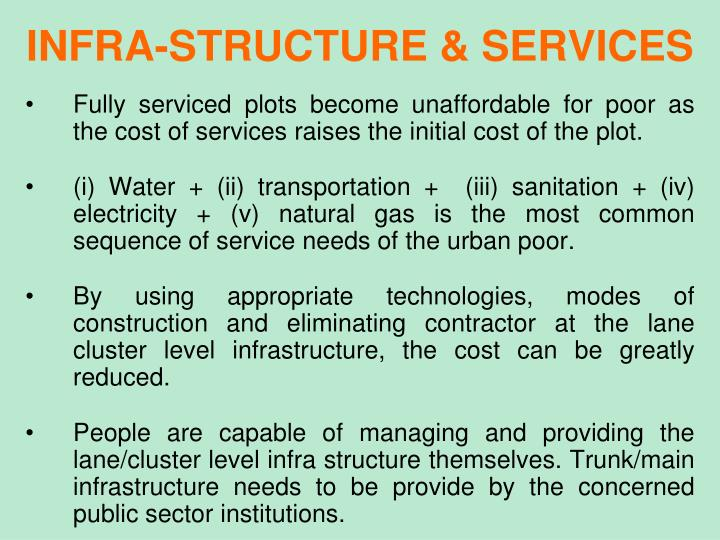 INFRA-STRUCTURE & SERVICES
