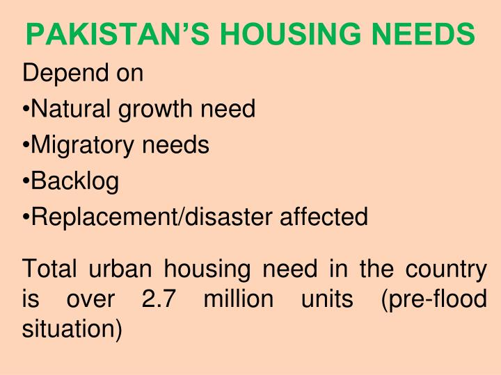 PAKISTAN'S HOUSING NEEDS