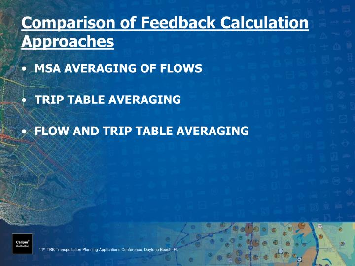 Comparison of Feedback Calculation Approaches