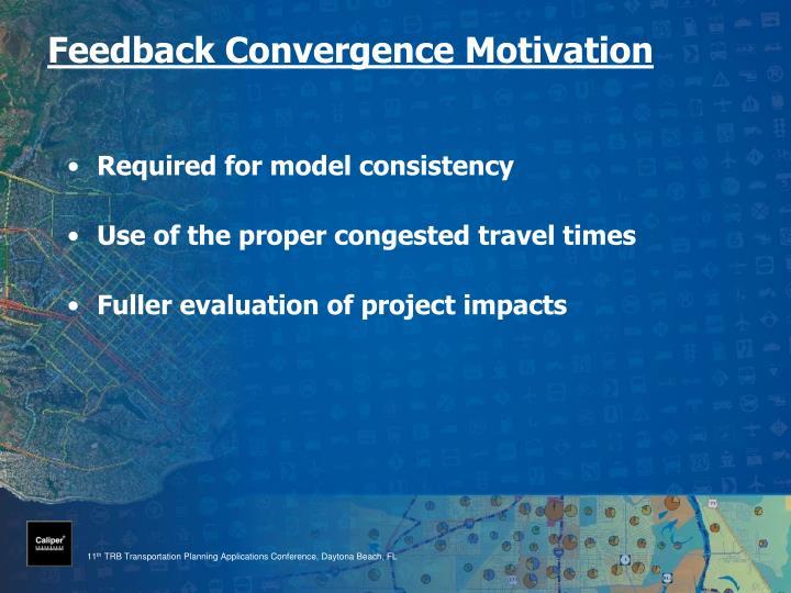 Feedback Convergence Motivation