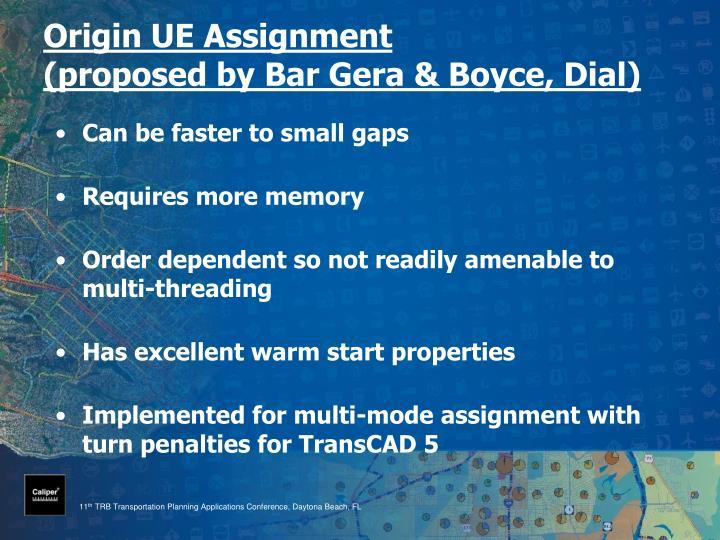 Origin UE Assignment