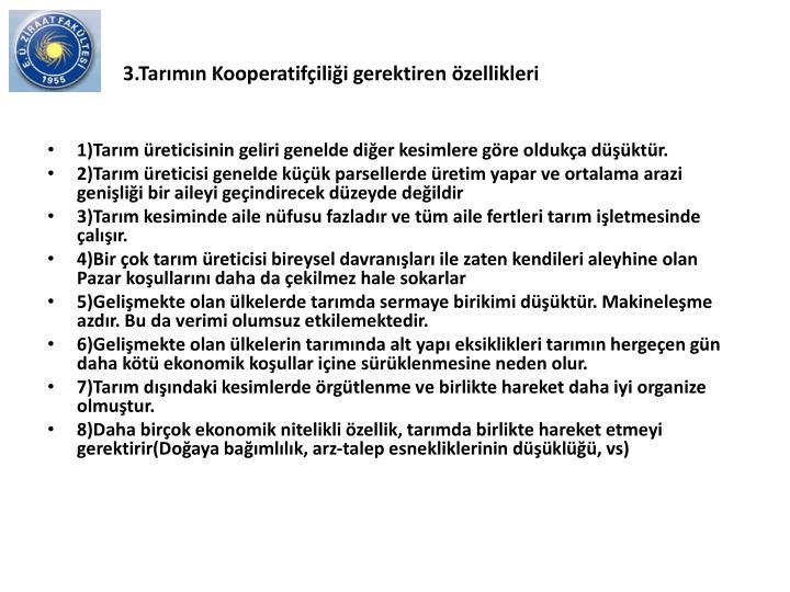 3.Tarmn Kooperatifilii gerektiren zellikleri
