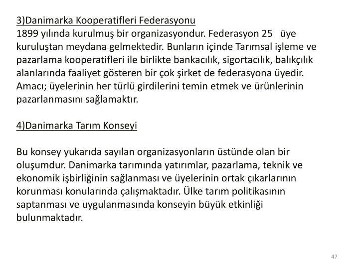 3)Danimarka Kooperatifleri Federasyonu