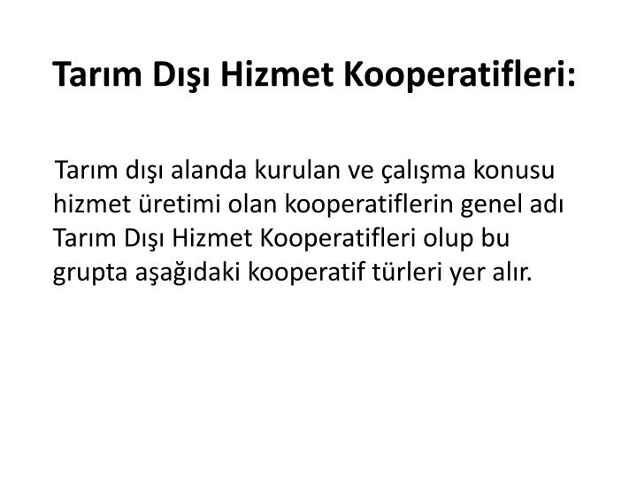 Tarm D Hizmet Kooperatifleri: