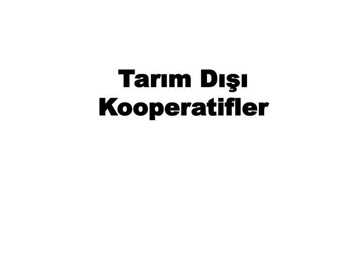 Tarm D Kooperatifler