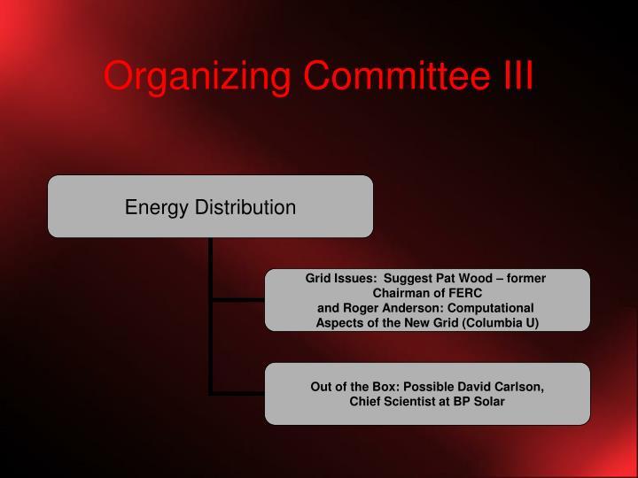 Organizing Committee III