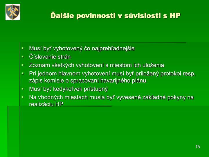 Ďalšie povinnosti v súvislosti s HP