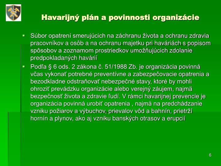 Havarijný plán a povinnosti organizácie