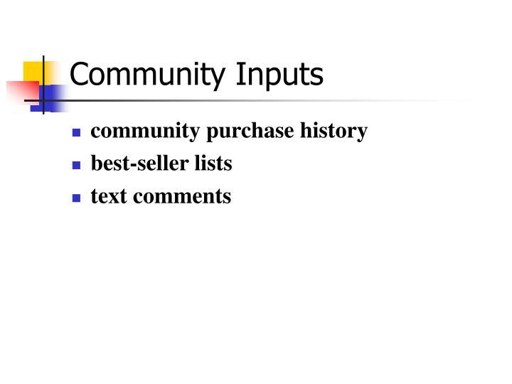 Community Inputs