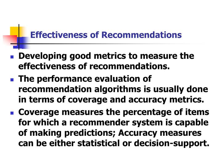 Effectiveness of Recommendations