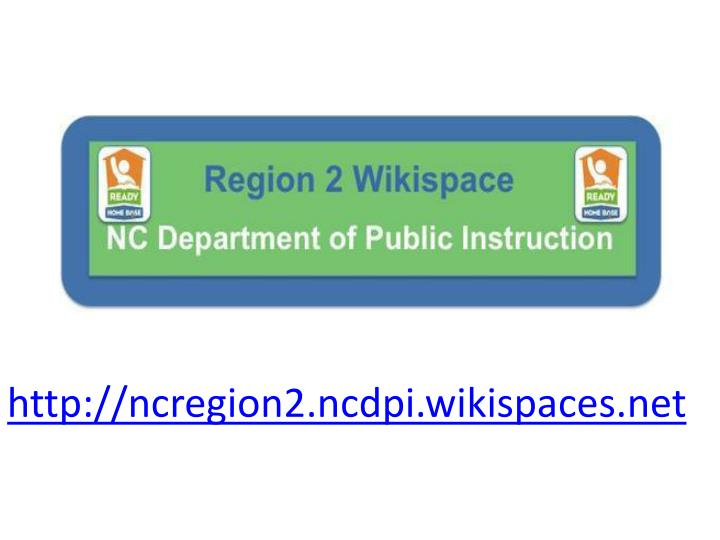 http://ncregion2.ncdpi.wikispaces.net
