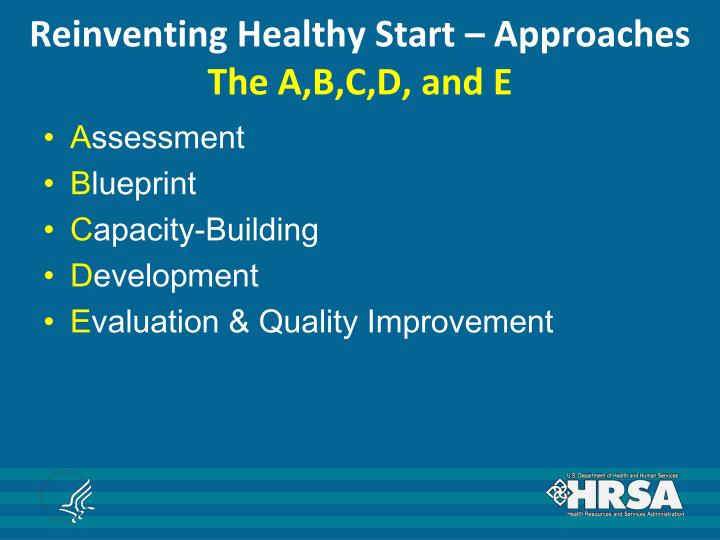 Reinventing Healthy Start – Approaches