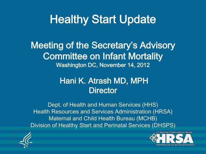 Healthy Start Update