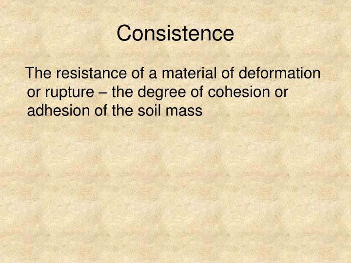 Consistence