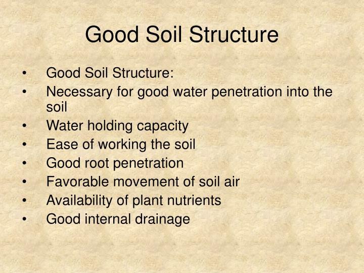 Good Soil Structure
