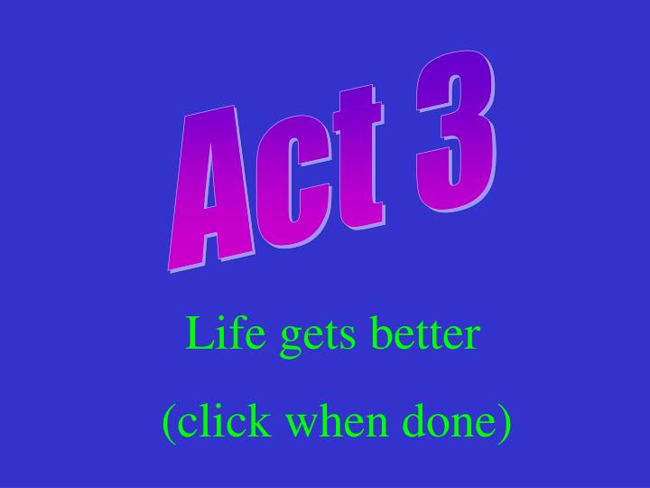 Act 3