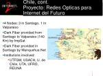 chile cont proyecto redes opticas para internet del futuro