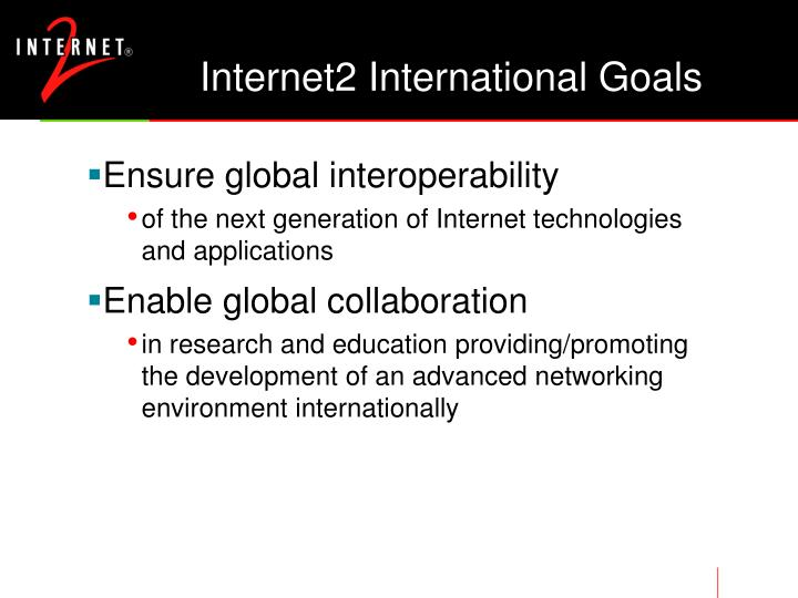 Internet2 International Goals