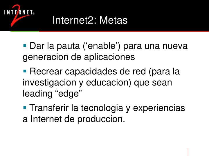 Internet2: Metas