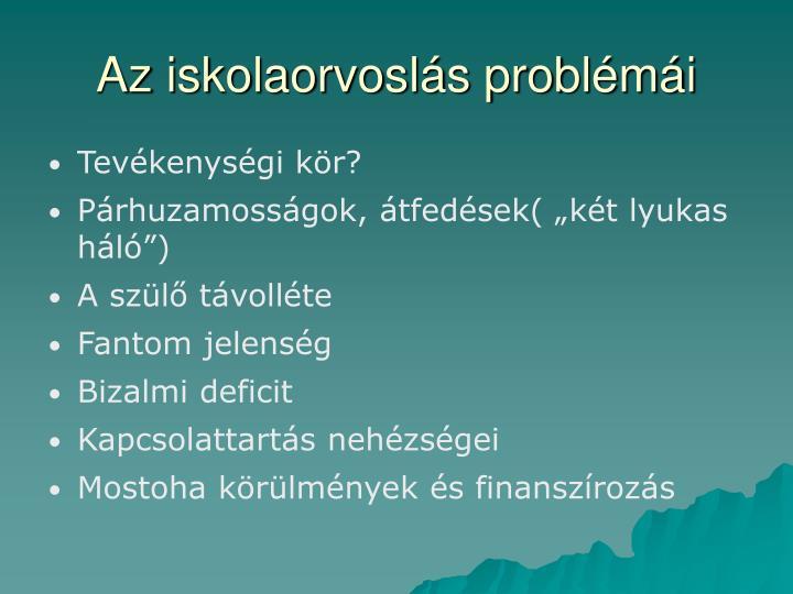 Az iskolaorvoslás problémái